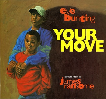 Your Move By Bunting, Eve/ Ransome, James (ILT)