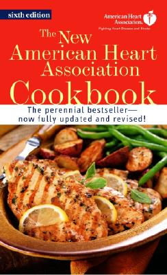 The New American Heart Association Cookbook By American Heart Association
