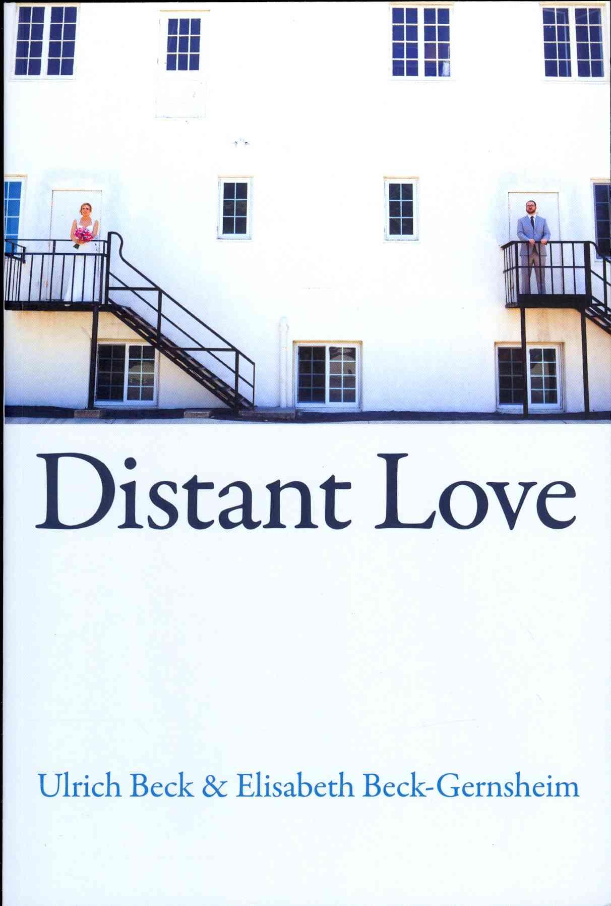 Distant Love By Beck, Ulrich/ Beck-Gernsheim, Elisabeth
