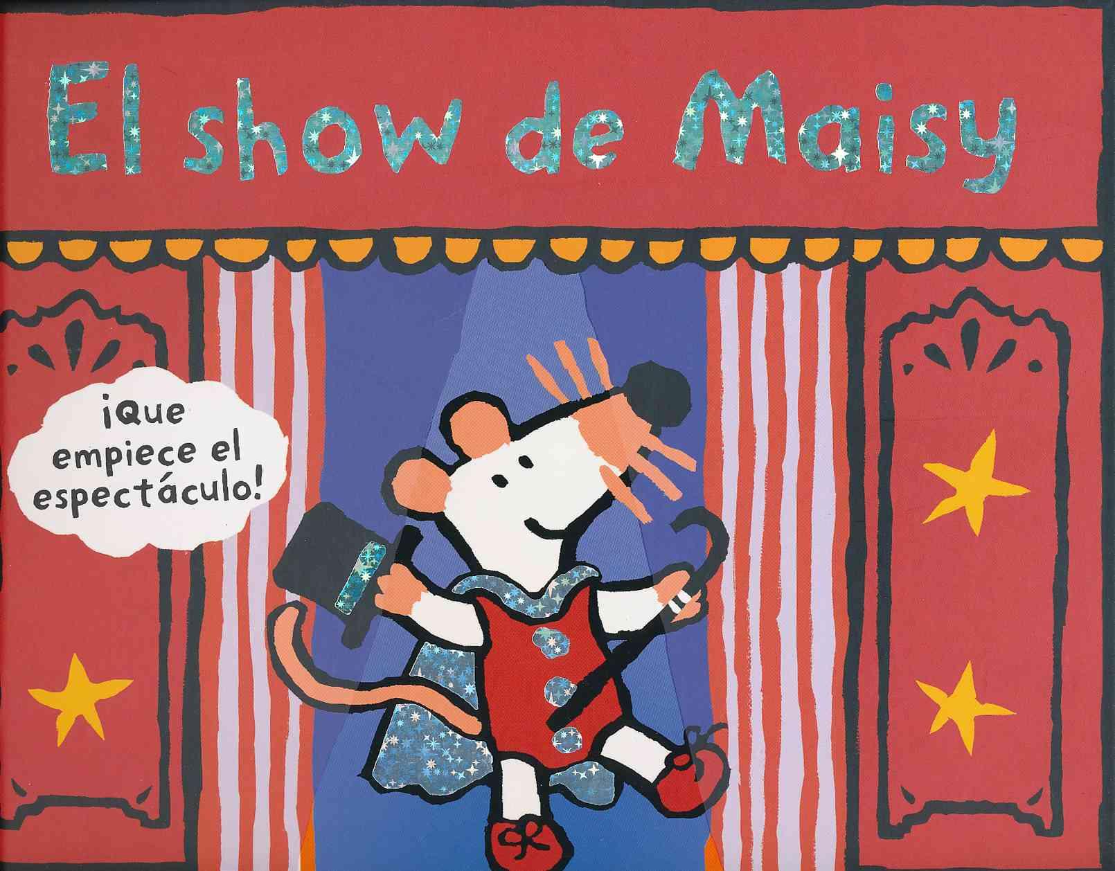 El show de Maisy / Maisy's show By Cousins, Lucy